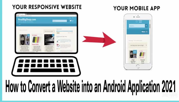 How to Convert a Website into an Android Application 2021